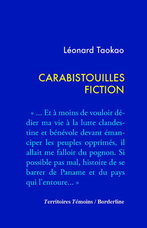 Carabistouilles fiction par Léonard Taokao