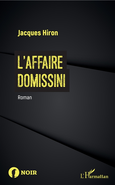 L'Affaire Domissini, de Jacques Hiron