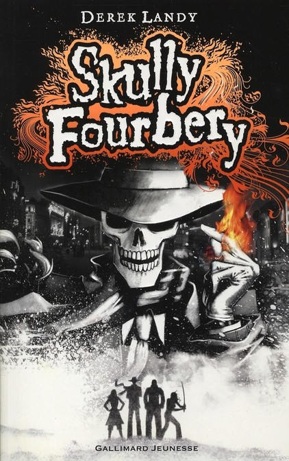 Skully Fourbery – Derek Landy