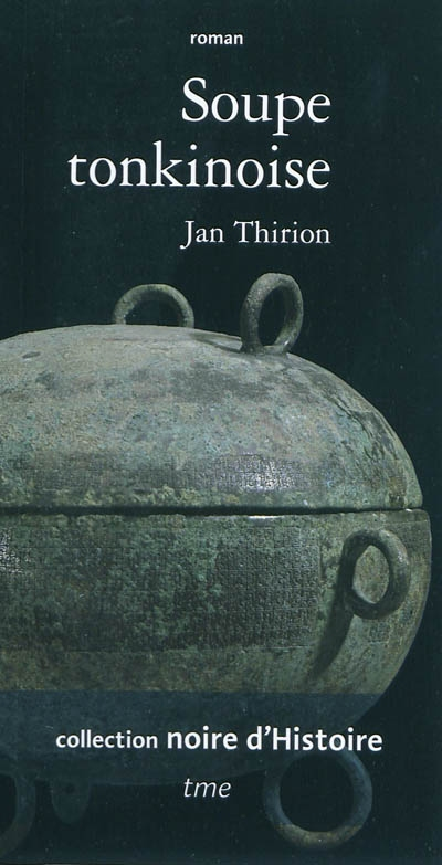 Soupe tonkinoise par Jan Thirion